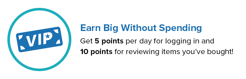 Earn Big Without Spending! Get 5 points per day for logging in and 10 points for reviewing items you've bought.