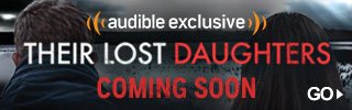 Richard Armitage performs <i>Their Lost Daughters</i>, an Audible Exclusive arriving 29.05.18. Pre-order now >