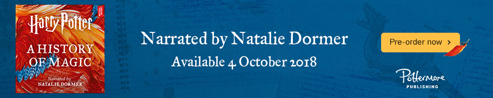 Harry Potter: A History of Magic narrated by Natalie Dormer. Pre-order now