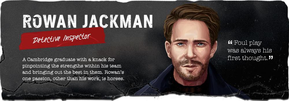 Rowan Jackman, Detective Inspector.