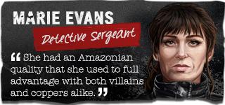 Marie Evans, Detective Sergeant.