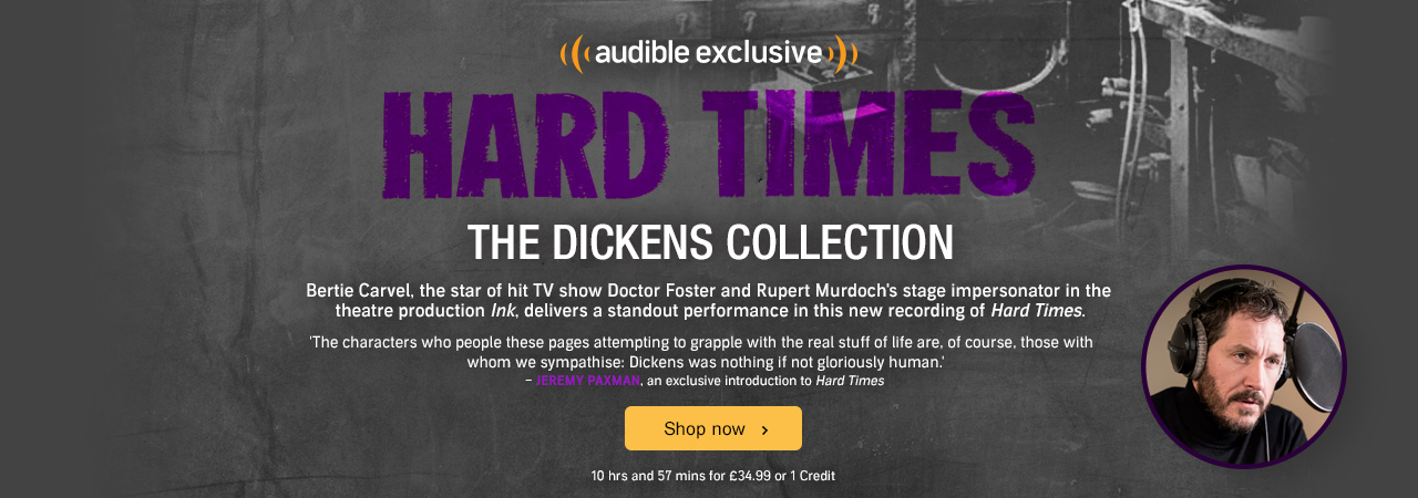 Hard Times by Charles Dickens, performed by Bertie Carvel. Shop now.