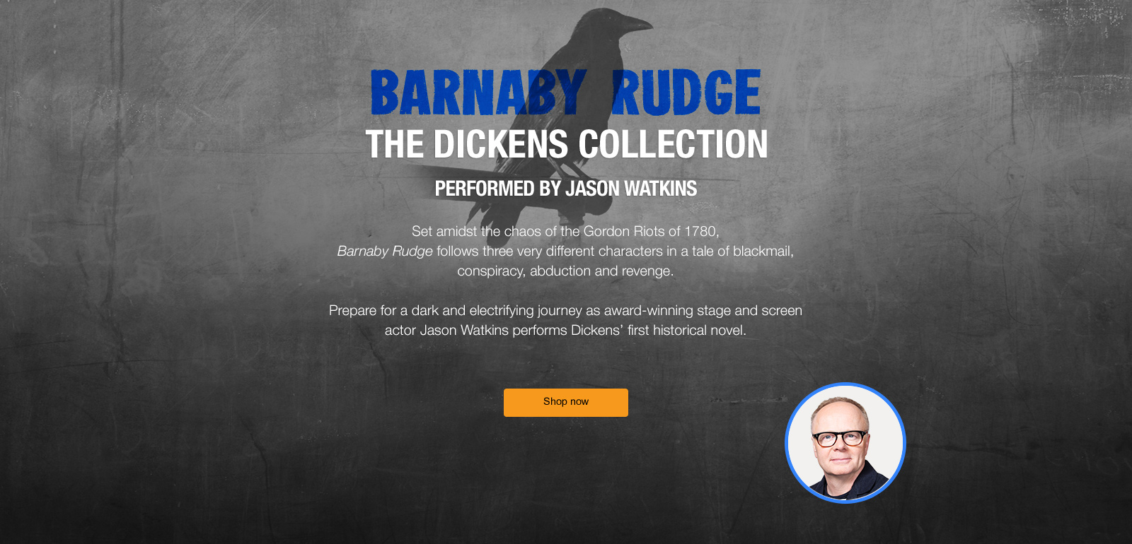 Barnaby Rudge performed by Jason Watkins. Shop now.