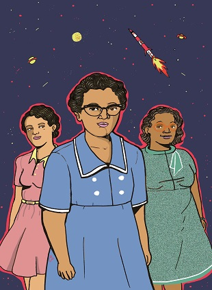Katherine Johnson, Dorothy Vaughan & Mary Jackson - These NASA computer scientists helped astronauts travel into space