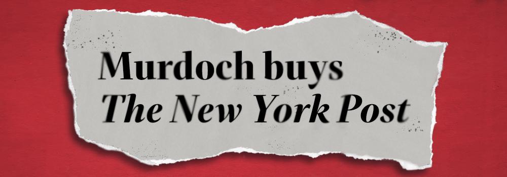 Murdoch buys The New York Post