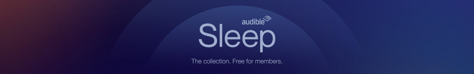 Audible Sleep. A good night's sleep is essential for keeping our minds and bodies strong, but it's not always an easy thing to get, especially now. To help, we've created a collection of audio experiences, free for members, designed to invite relaxation and sleep.