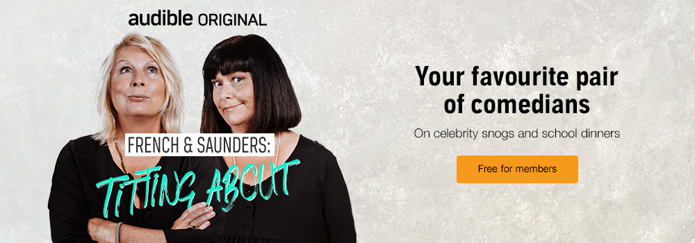 French and Saunders: Titting About. On celebrity snogs and school dinners. Free for members
