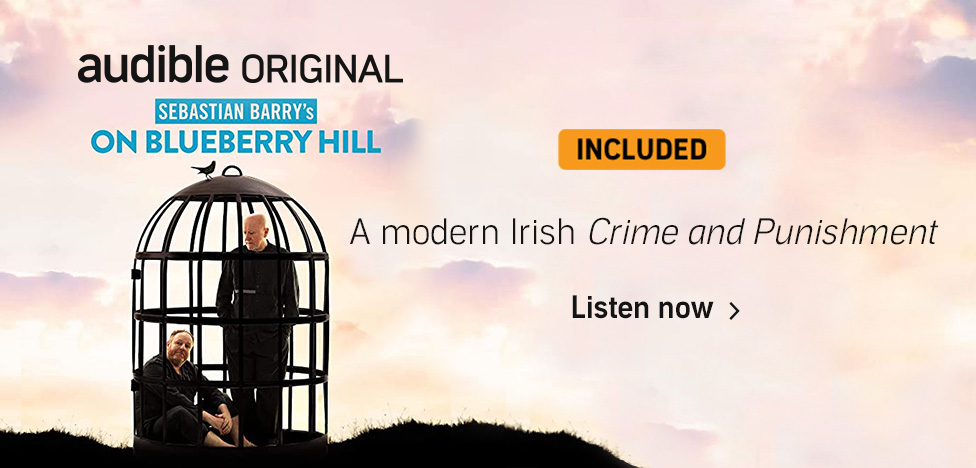 On Blueberry Hill. A modern Irish Crime and Punishment. Listen now.