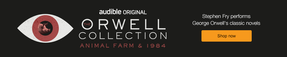 The Orwell Collection. Stephen Fry performs George Orwell. Shop now.