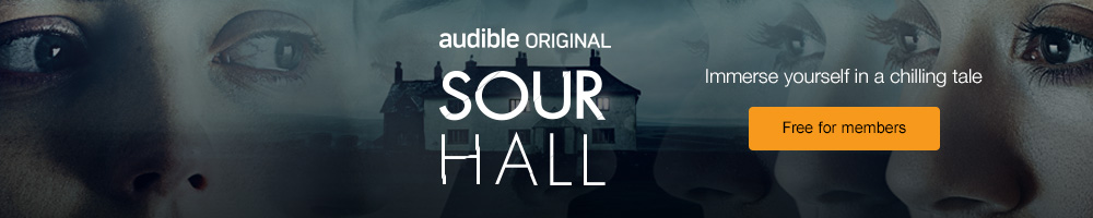 Audible Original Podcast | Sour Hall | Immerse yourself in a chilling tale | Free for members
