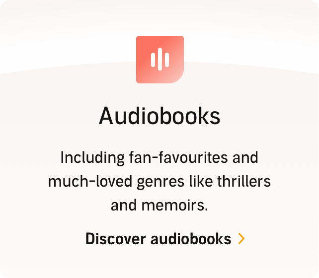 Audiobooks: Including fan-favourites and much-loved genres like thrillers and memoirs. Discover audiobooks.