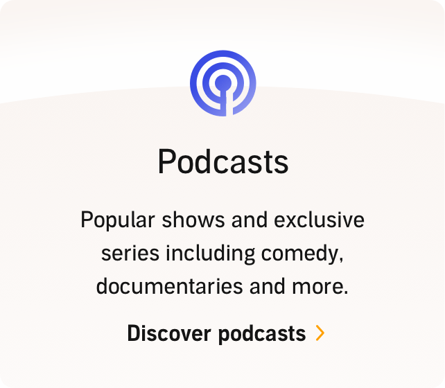 Podcasts: Popular shows and exclusive series including comedy, documentaries and more. Discover podcasts.