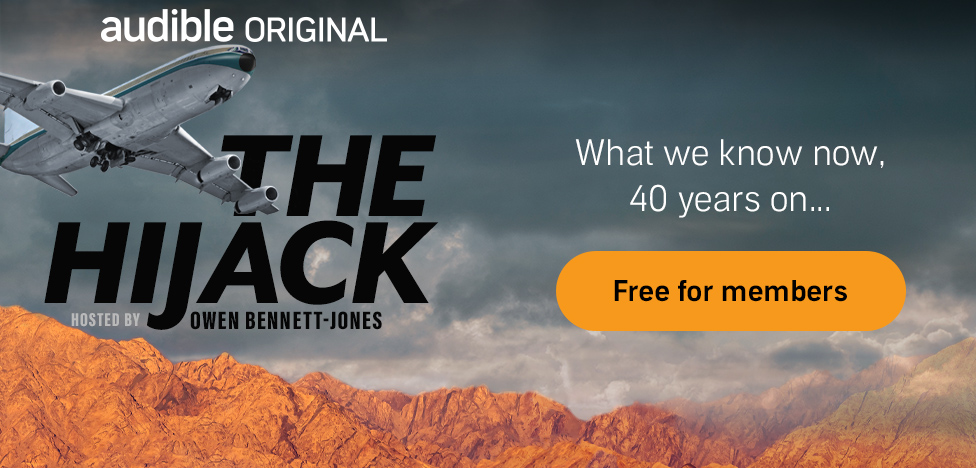 The Hijack. An Audible Original Podcast. What we know now. 40 years on... Free for members