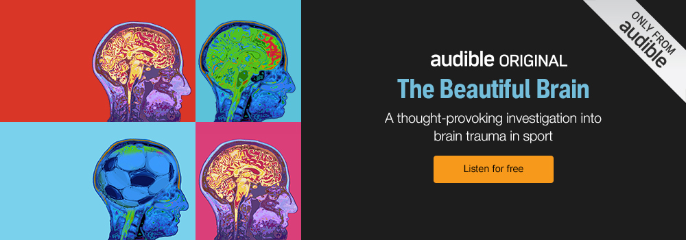The Beautiful Brain. A thought-provoking investigation into brain trauma in sport. Listen for free