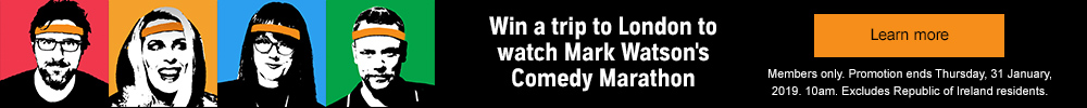 Win a trip to London for Mark Watson's Comedy Marathon. learn more