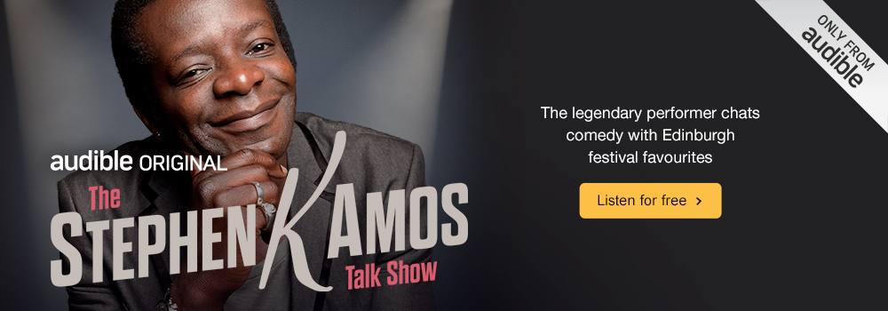 Audible Original. The Stephen K Amos Talk Show. The Legendary performer chats comedy with Edinbugh Festival favourites. Listen for free