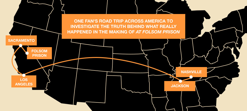 One fan's road trip across America to investigate the truth behind what really happened half a century ago. taking in Jackson, Tenessee; Nashville; Los Angeles; Sacramento; Folsom Prison