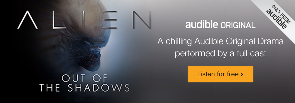 Alien: Out of the Shadows. An Audible Original Drama. Listen for free