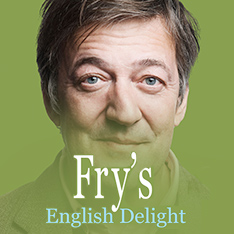 Fry's English Delight. Listen for free