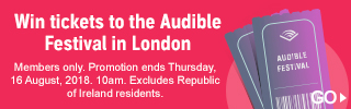 Win tickets to Audible's Spoken World Festival. Members only. Promotion ends 9 August 2018. Excludes Republic of Ireland and Northern Ireland residents.