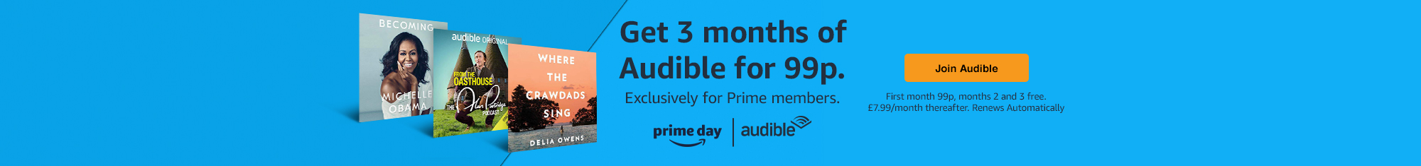 Get 3 months of Audible for 99p. Exclusively for Prime members.