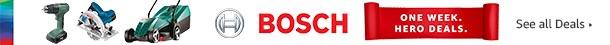 One Week. Hero Deals on Bosch