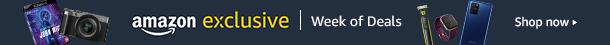 Amazon Exclusive Week of Deals
