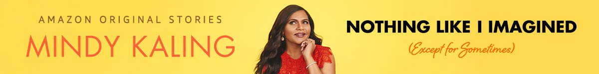 Nothing Like I Imagined by Mindy Kaling