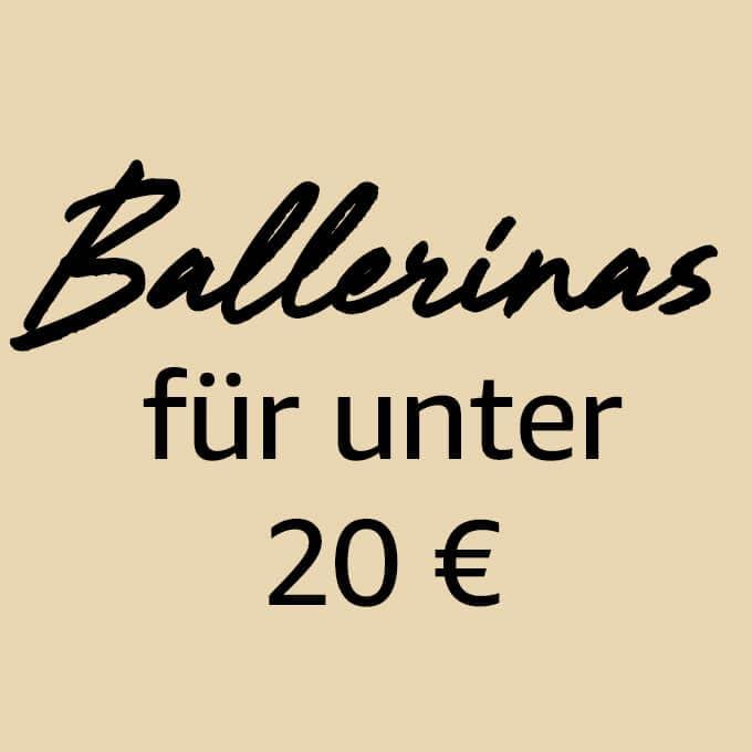 Ballerinas für unter 20€