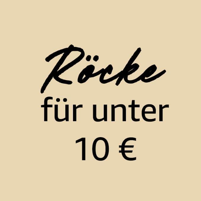 Röcke für unter 10€
