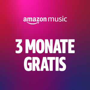 3 Monate Amazon Music Unlimited gratis