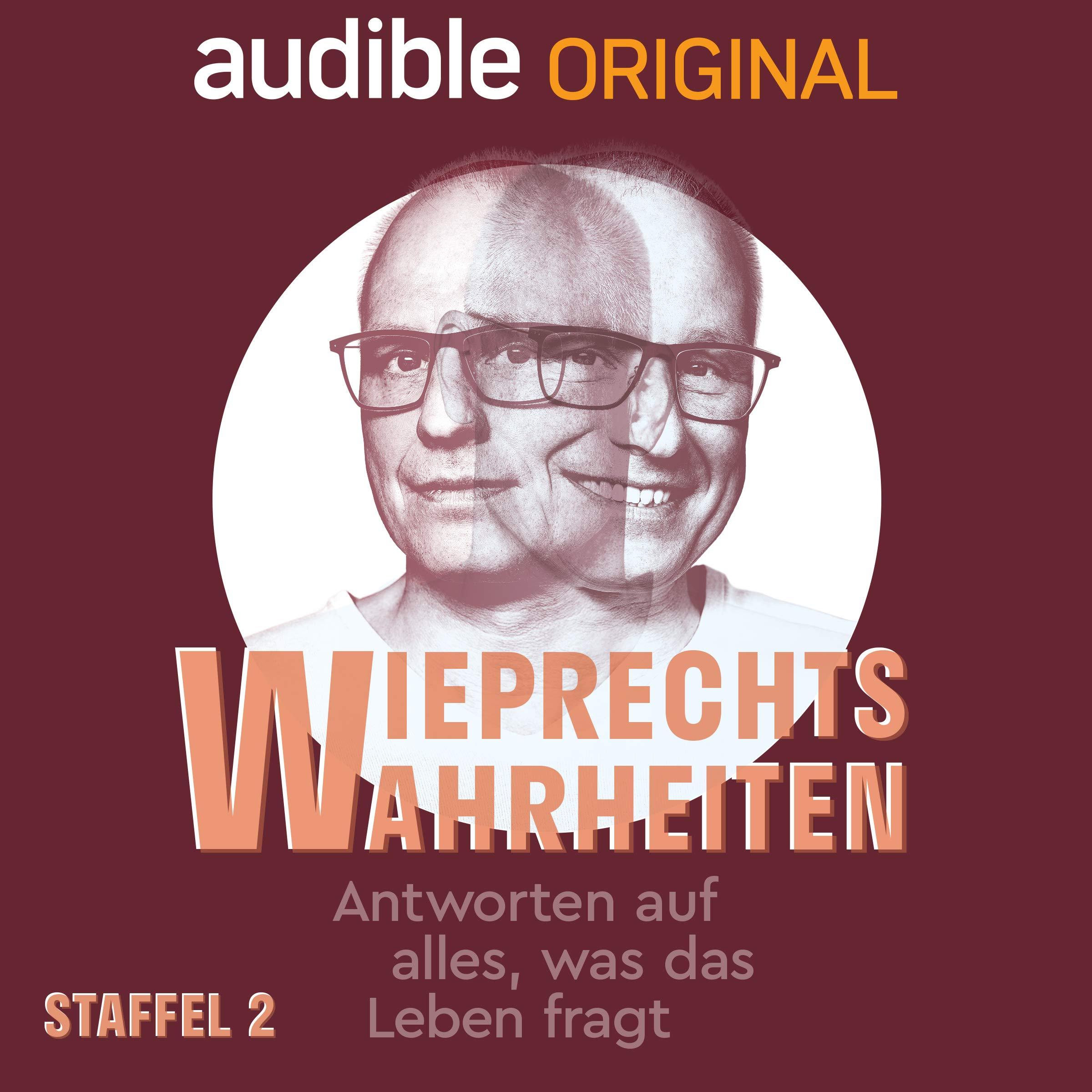 Wieprechts Wahrheiten - Staffel 2 (Original Podcast)