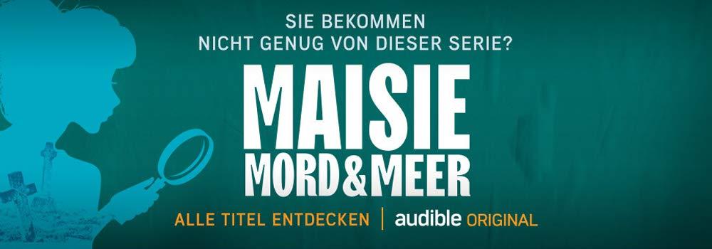 Maisie, Mord & Meer