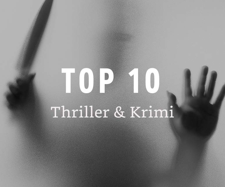 Top 10 - Krimi & Thriller