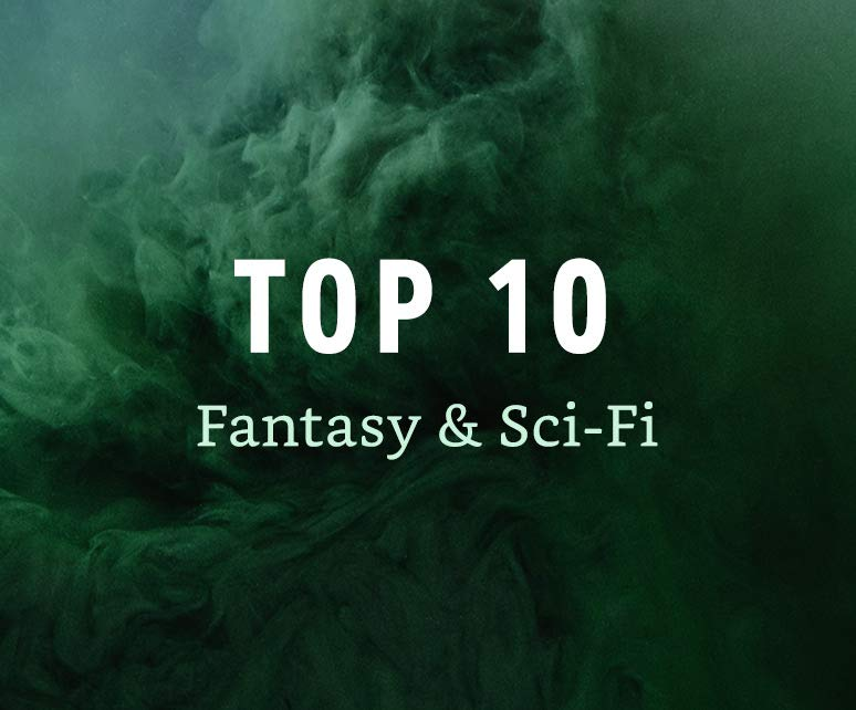 Top 10 - Sci-Fi & Fantasy