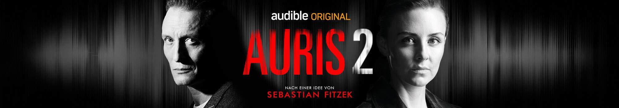 Auris 2 von Sebastian Fitzek, Vincent Kliesch, Helge May und Judith Schöll