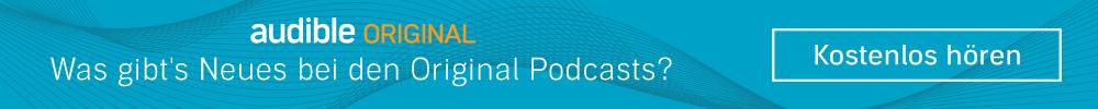 Die neusten Original Podcast Folgen