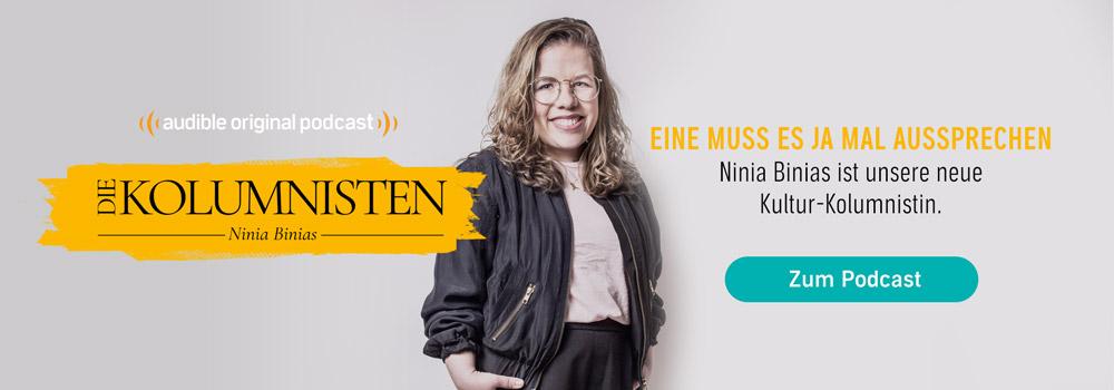 Die Kolumnisten - Ninia Binias | Audible Original Podcast