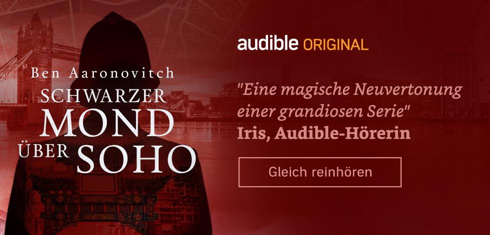 Schwarzer Mond über Soho (Die magischen Fälle des Peter Grant 2) | Audible Original