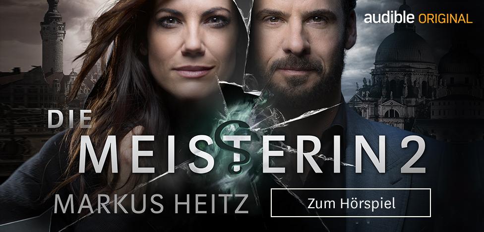 Spiegel & Schatten - Die Meisterin 2 von Markus Heitz  Audible Original