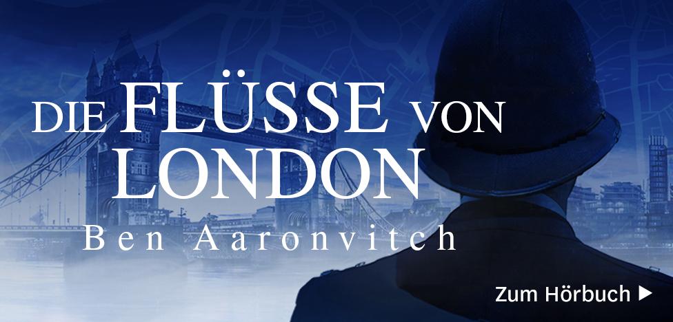 Die Flüsse von London von Ben Aaronvitch