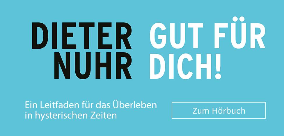 Gut für dich von Dieter Nuhr