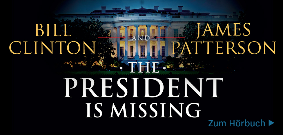 The President is Missing von Bill Clinton, James Patterson