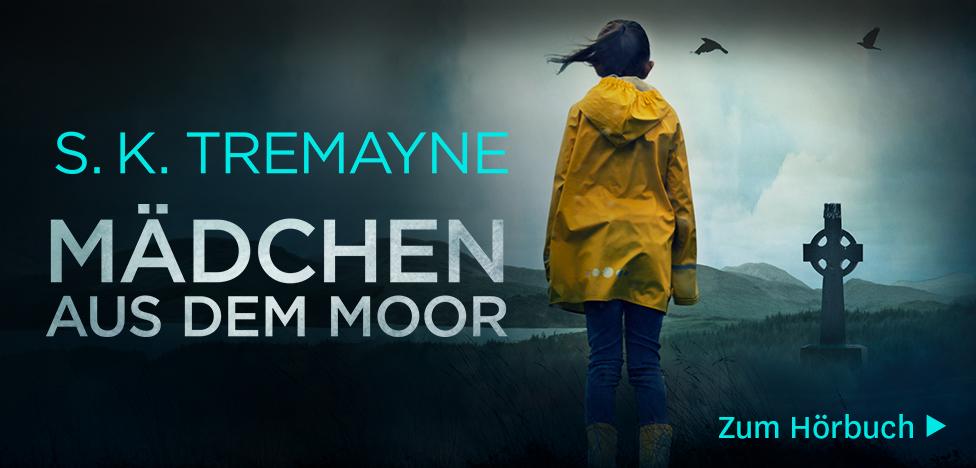 Das Mädchen aus dem Moor von S. K. Tremayne