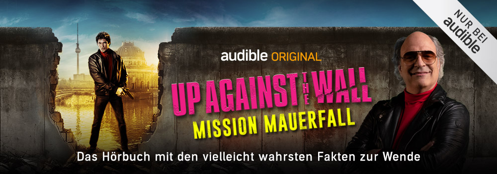 Up against the wall mit David Hasselhoff