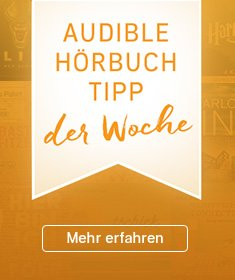 Audible Hörbuch-Tipp der Woche.