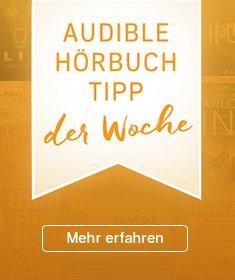 Audible Hörbuch-Tipp der Woche.