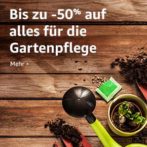 Bis zu 50% reduziert: Start der Gartensaison