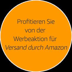 Profitieren Sie von der Werbeaktion für Versand durch Amazon