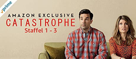 Catastrophe Staffel 1-3